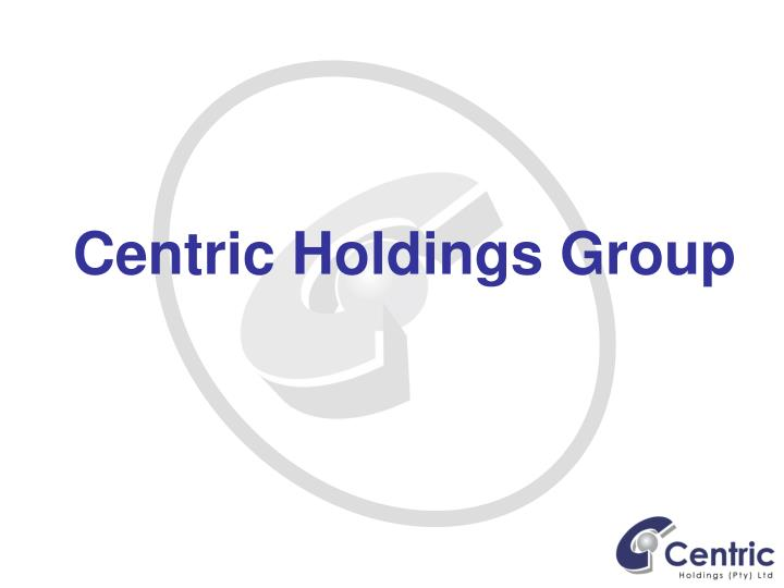 centric holdings group n.