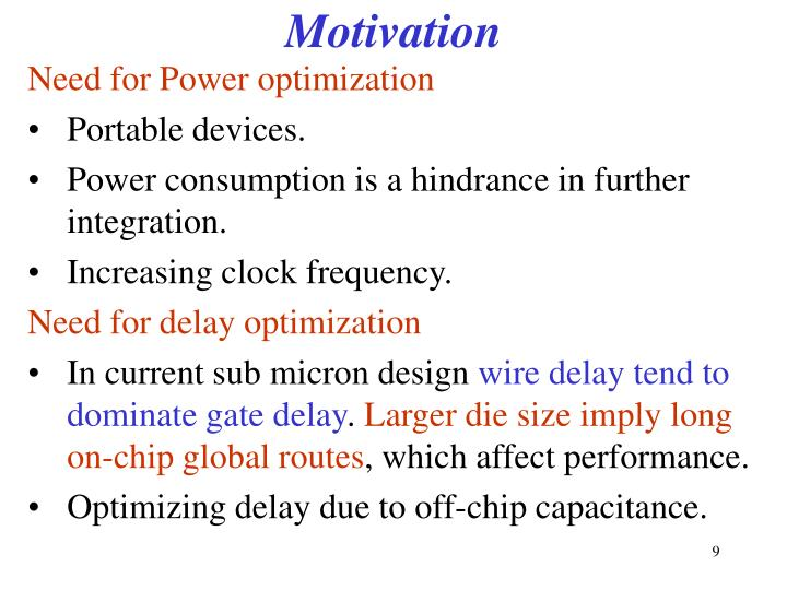 Need for Power optimization