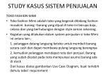 study kasus sistem penjualan