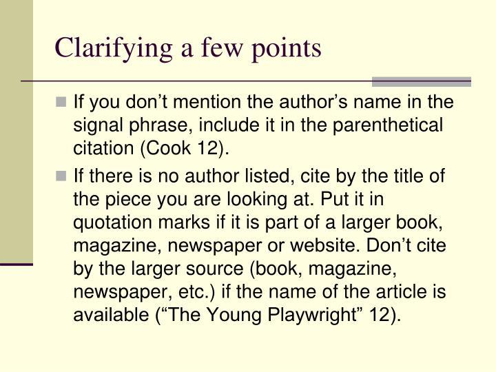 Clarifying a few points