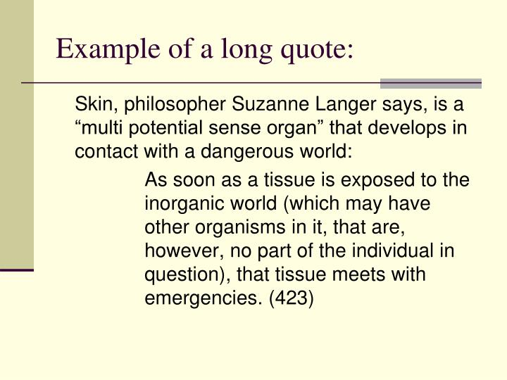 Example of a long quote: