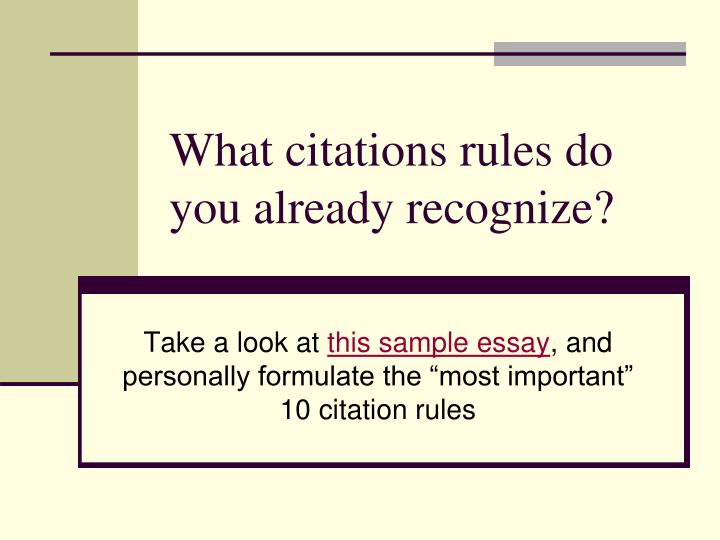 What citations rules do you already recognize