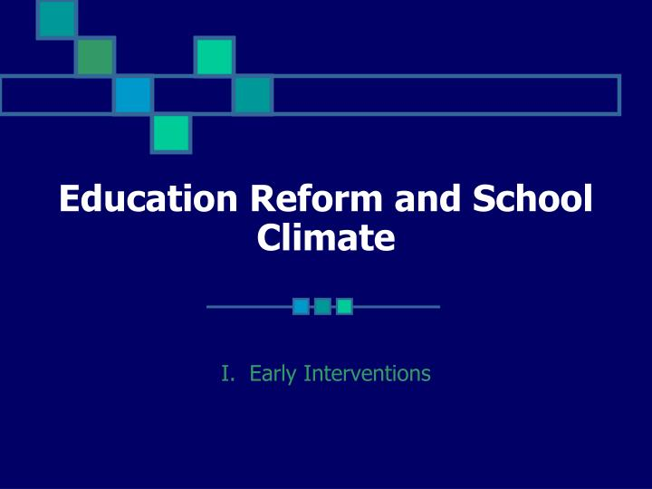 education reform and school climate n.