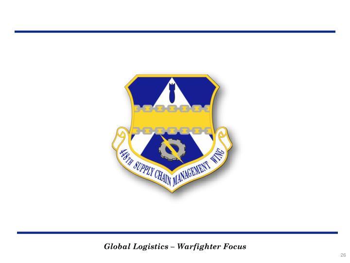 Global Logistics – Warfighter Focus