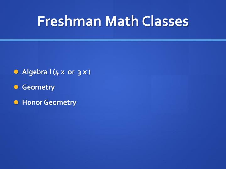 Freshman Math Classes