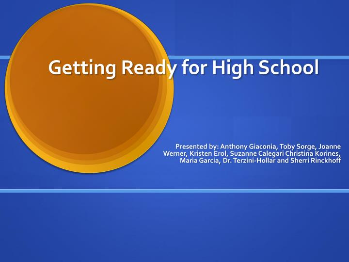 Getting ready for high school