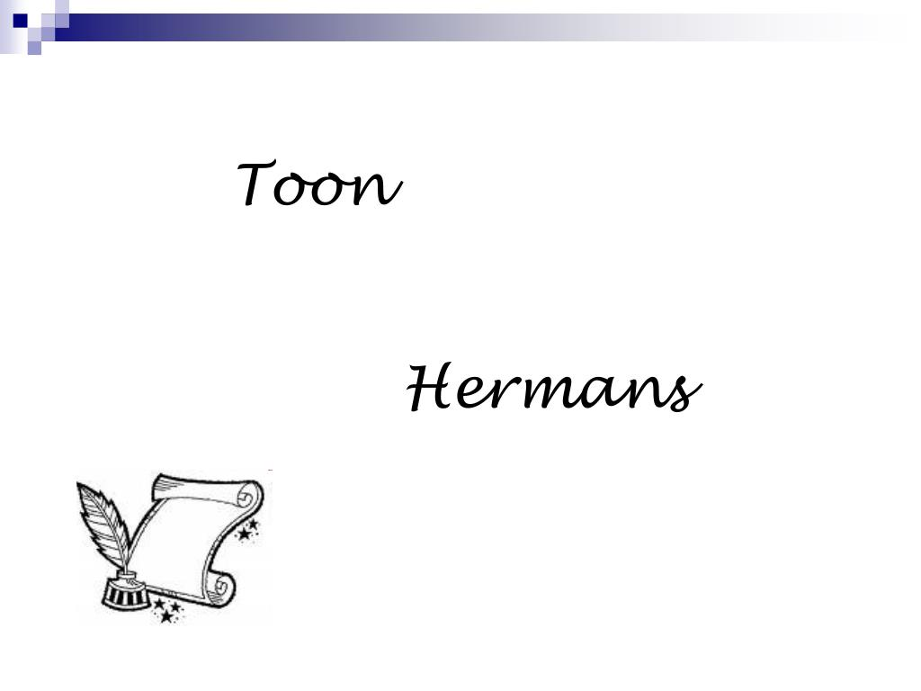 Ongekend PPT - Toon Hermans PowerPoint Presentation, free download - ID:4074347 QK-19