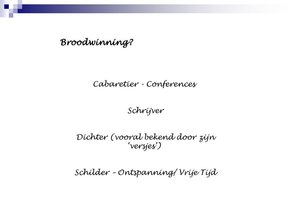Uitgelezene PPT - Toon Hermans PowerPoint Presentation, free download - ID:4074347 TR-24