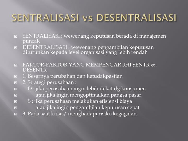 SENTRALISASI vs DESENTRALISASI
