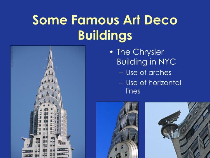 Some Famous Art Deco Buildings