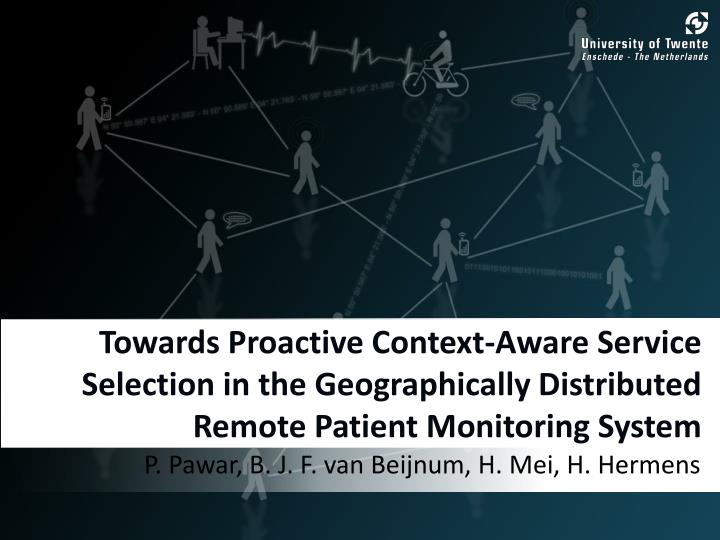 Towards Proactive Context-Aware Service Selection in the Geographically Distributed Remote Patient M...