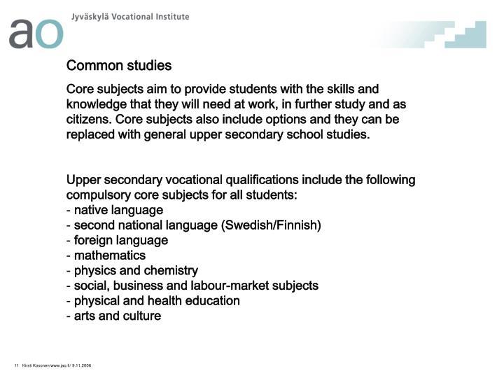Common studies