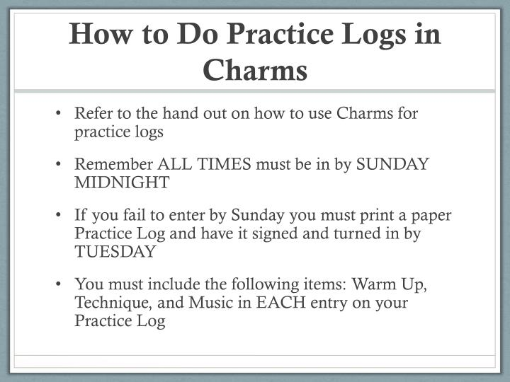 How To Do Practice Logs In Charms