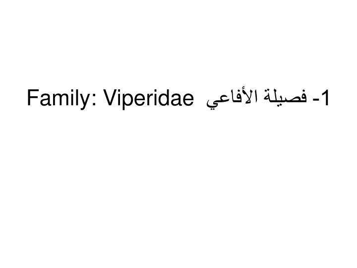 1 family viperidae
