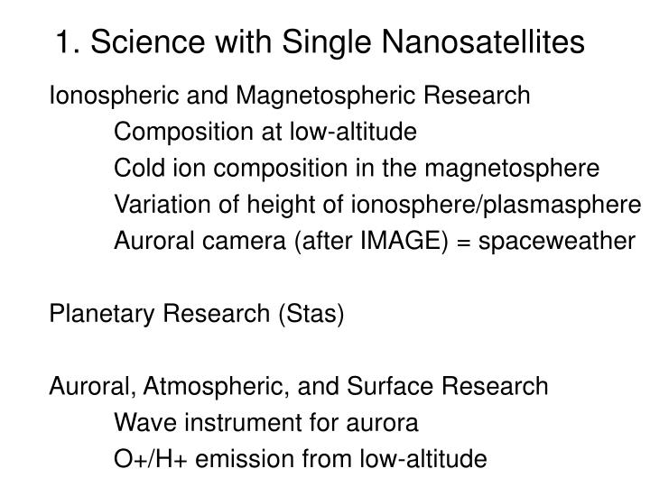 1 science with single nanosatellites n.