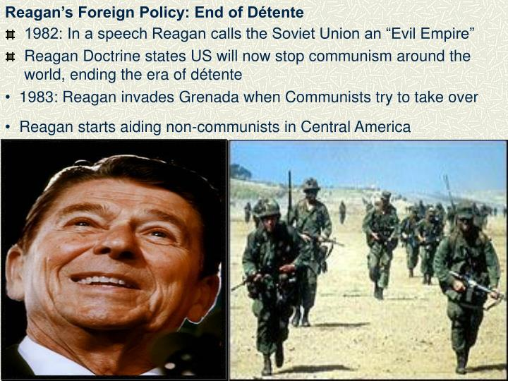 Reagan's Foreign Policy: End of Détente