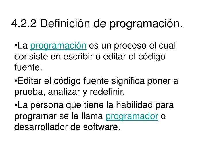 4.2.2 Definición de programación.