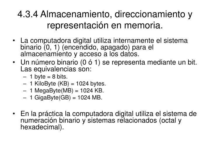 4.3.4 Almacenamiento, direccionamiento y representación en memoria.
