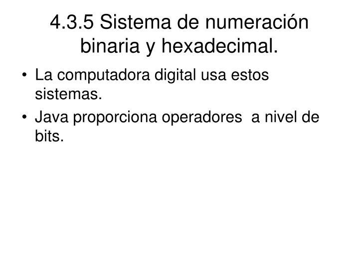 4.3.5 Sistema de numeración binaria y hexadecimal.