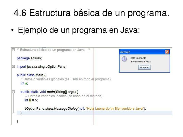 4.6 Estructura básica de un programa.