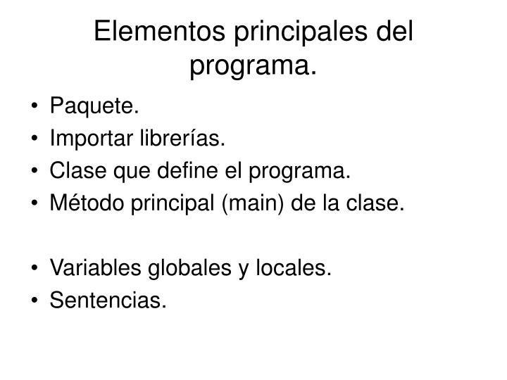 Elementos principales del programa.