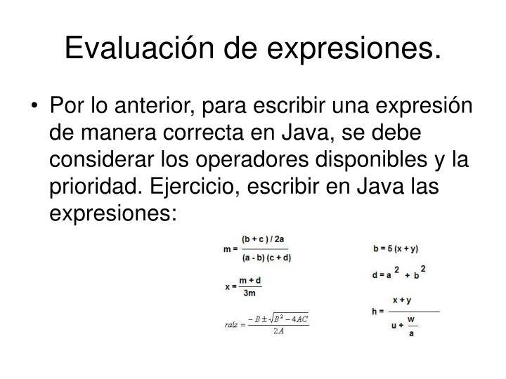 Evaluación de expresiones.