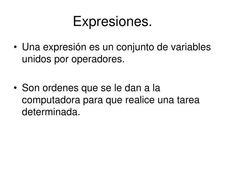 Expresiones.