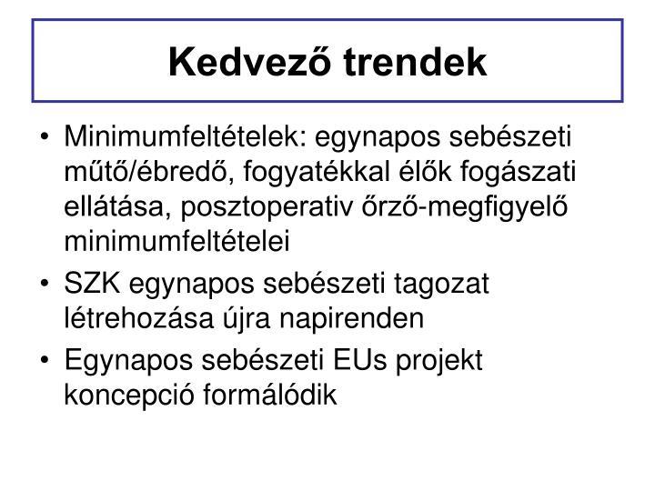 Kedvező trendek