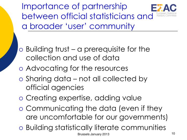 Importance of partnership between official statisticians and a broader 'user' community