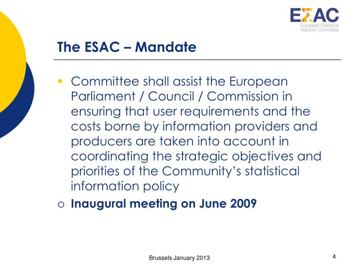 The ESAC – Mandate