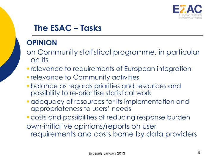 The ESAC – Tasks