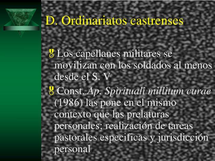 D. Ordinariatos castrenses