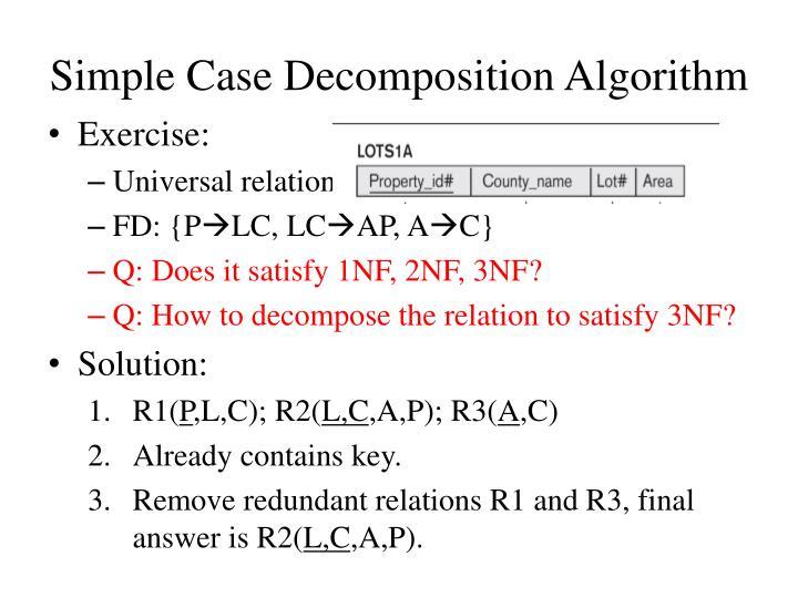 Simple Case Decomposition Algorithm