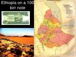 ethiopia on a 100 birr note