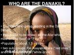 who are the danakil