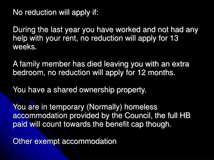 No reduction will apply if: