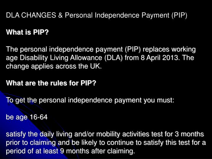 DLA CHANGES & Personal Independence Payment (PIP)