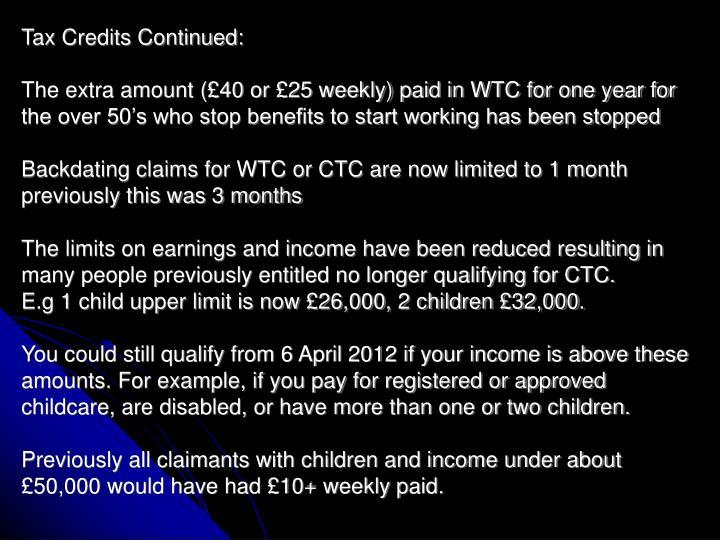 Tax Credits Continued: