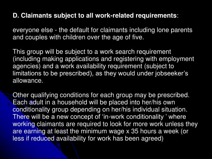 D. Claimants subject to all work-related requirements