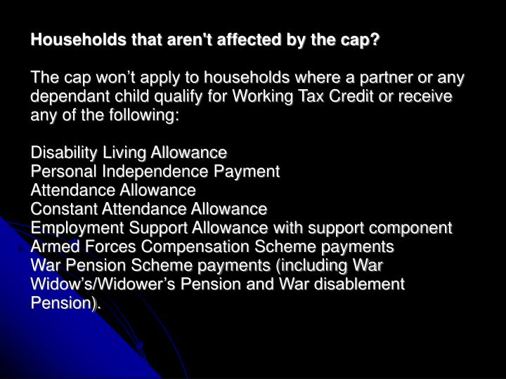 Households that aren't affected by the cap?