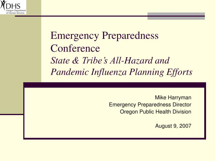 emergency preparedness conference state tribe s all hazard and pandemic influenza planning efforts n.