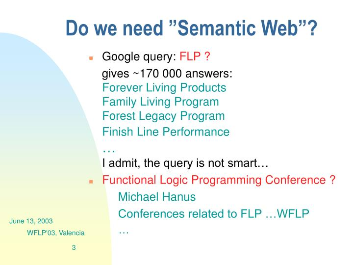 Do we need semantic web