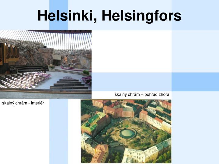 Helsinki, Helsingfors