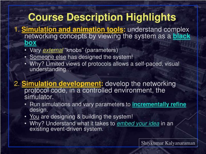 Course Description Highlights