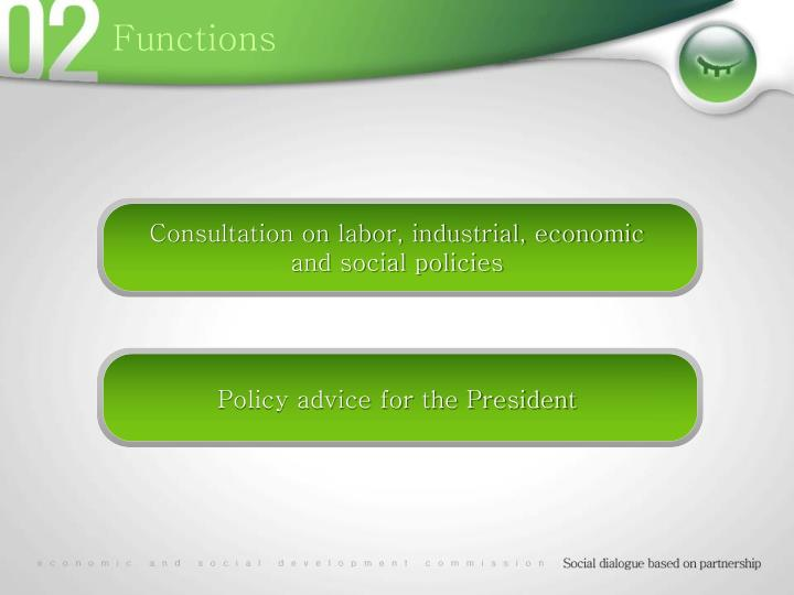 Consultation on labor, industrial, economic and social policies