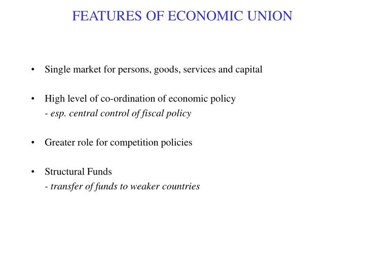features of economic union n.