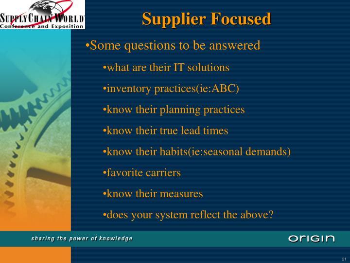 Supplier Focused