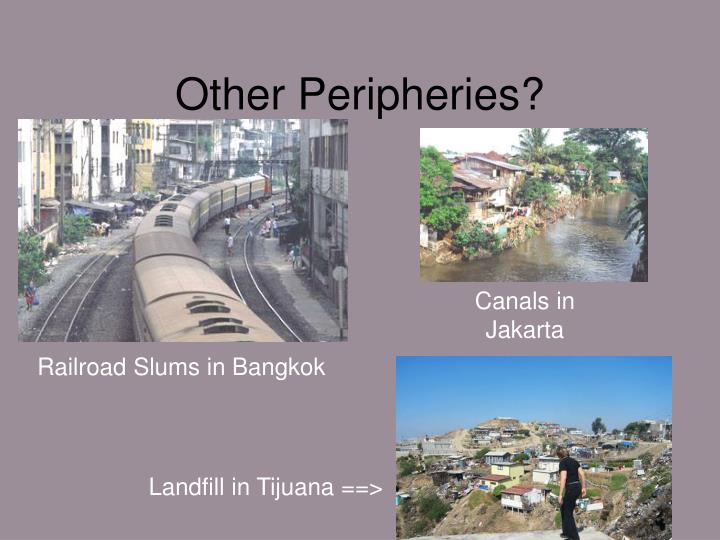 Other Peripheries?
