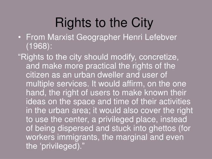 Rights to the City