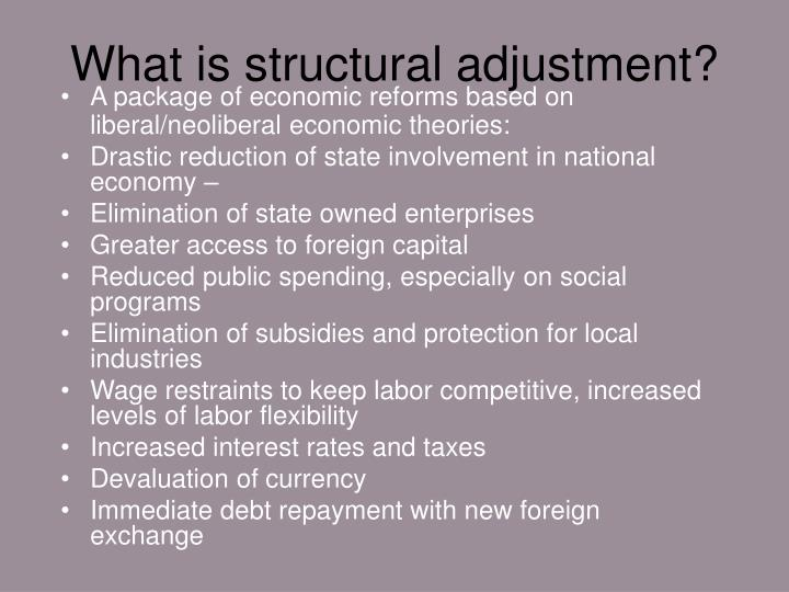 What is structural adjustment?